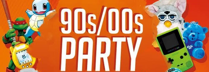 90s & 00s Party!