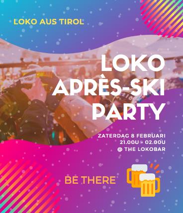 Loko après-ski party!